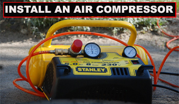 How to Install an Air Compressor