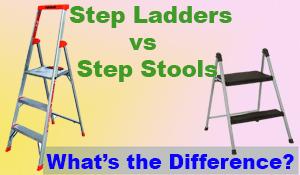 Step Stools vs Step Ladders
