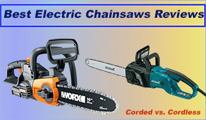 Best Electric Chainsaws Reviews