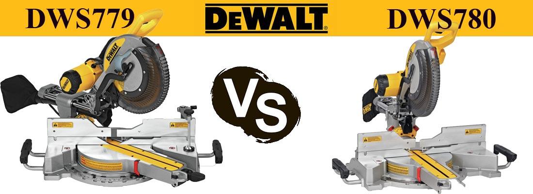 Dewalt dws779 vs Dewalt dws780