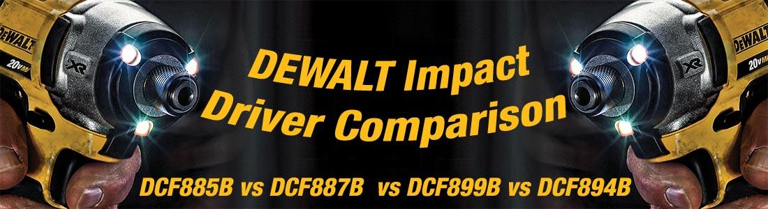 Best Impact Driver DEWALT DCF885B vs DCF887B vs DCF899B vs DCF894B