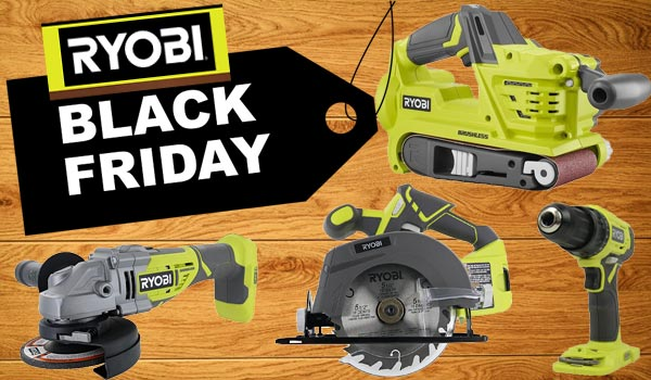 Best Ryobi Black Friday 2020 Deals Prices And Discounts