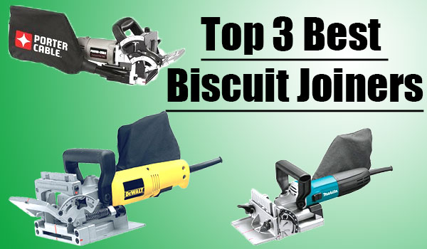 The Best Biscuits Joiners
