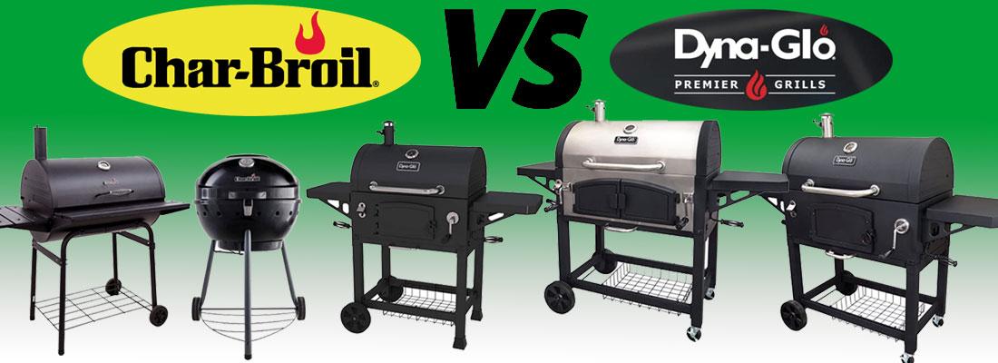 Char-Broil vs Dyna-Glo