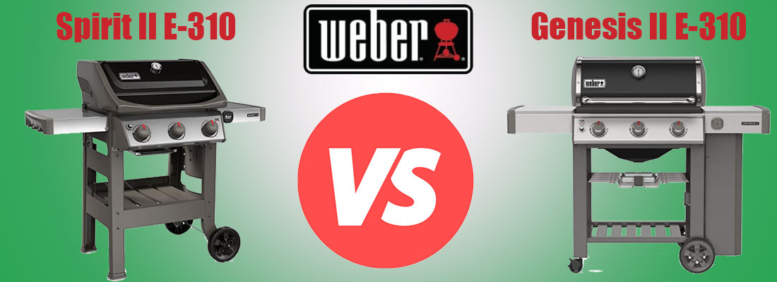 Weber Spirit II E-310 vs Genesis II E-310